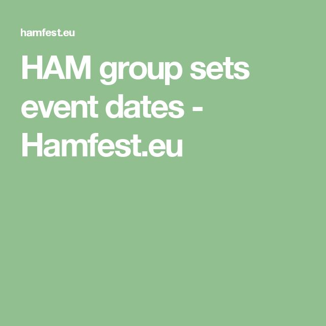 HAM group sets event dates - Hamfest.eu