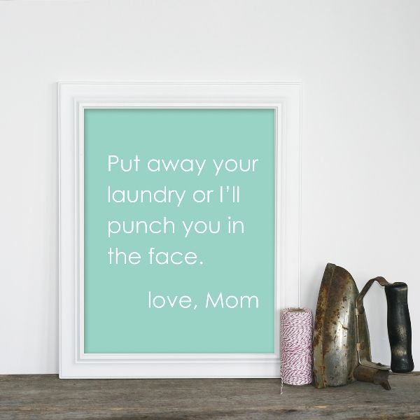 Ha!!  My laundry room will have this sign!