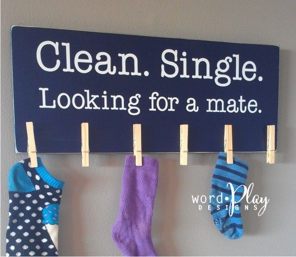 """clean single...looking for a mate"" - cute lost sock holder idea. Sign up for a monthly craft idea-newsletter:  http://www.wordplaydesigns.net/#!wp-newsletter/c1zmd"