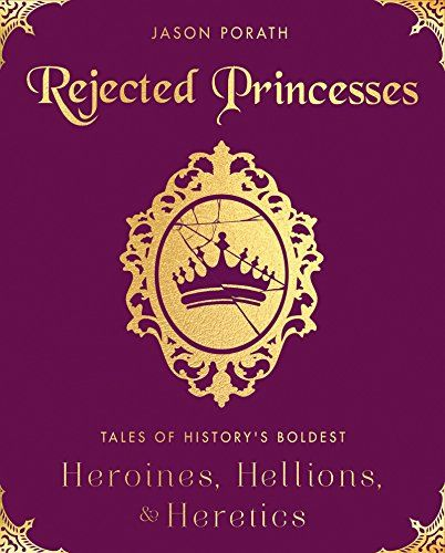 1195 best httpsfreebookzonewnload images on pinterest chang rejected princesses tales of historys boldest heroines hellions and heretics ebook epubpdfkindleaudible fandeluxe Image collections