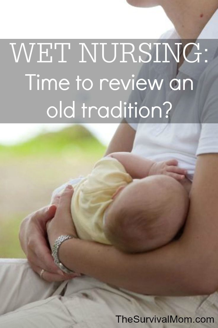 Wet Nursing: Time to review an old tradition? In a time of chaos, this might be a sure way to keep infants healthy and growing. www.TheSurvivalMom.com