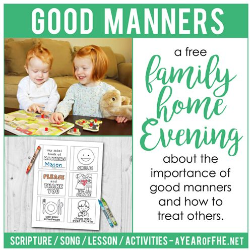 Lds Quotes On Family Home Evening: LDS Family Home Evening / Manners
