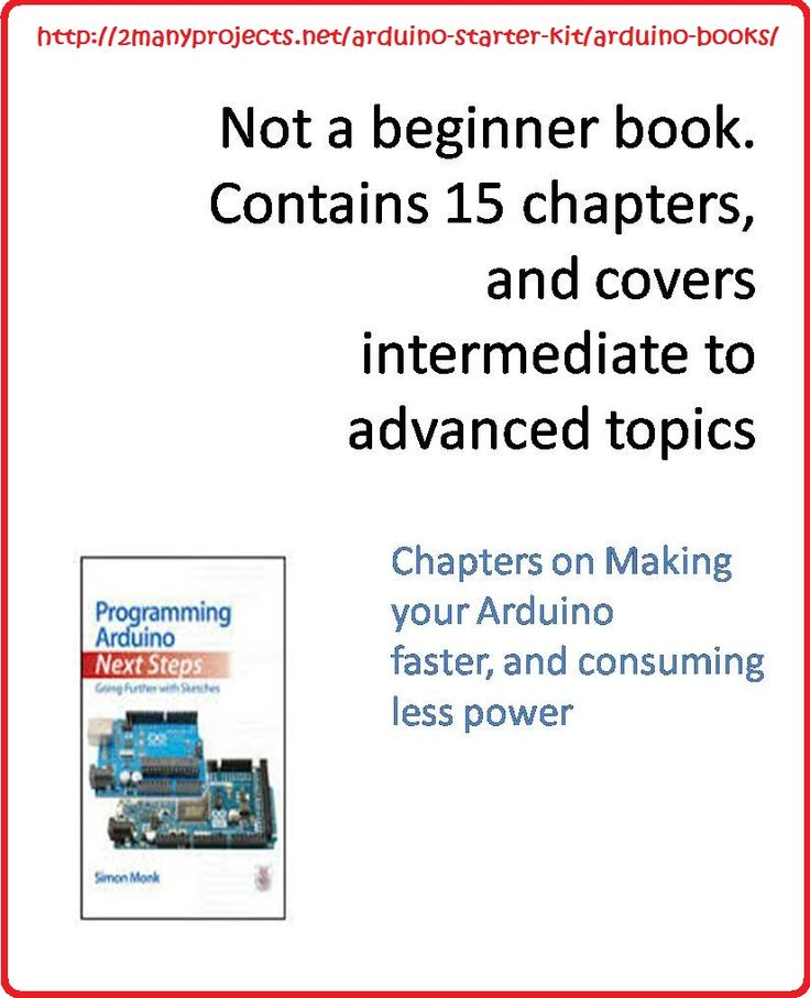 Not a beginner book. http://2manyprojects.net/arduino-starter-kit/arduino-books/ This book is not for newbies, it contain  15 chapters, from intermediate to advance topics, its aim is to make your Arduino faster
