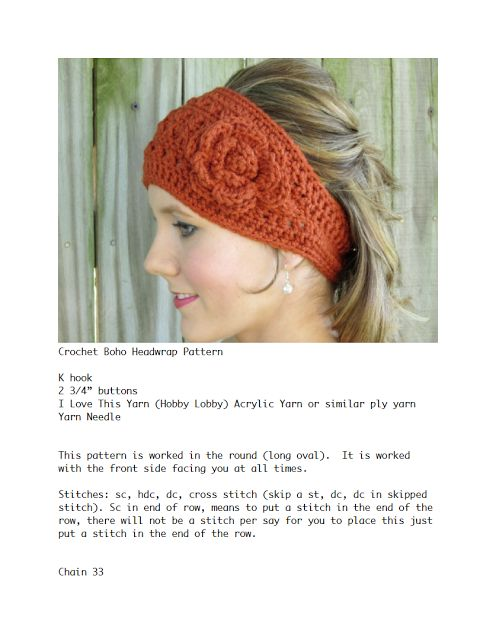 Free Crochet Headwrap Pattern - this one is a bit confusing (and I'm definitely no novice!), but the headwrap/earwarmer is very pretty! May be difficult for beginners.
