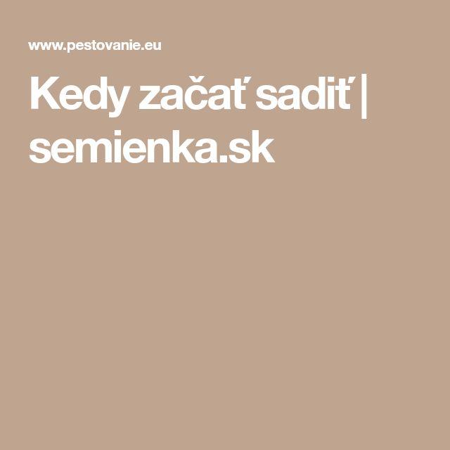 Kedy začať sadiť   semienka.sk