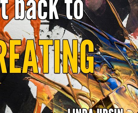 get back to YOU - get back to CREATINGis now available as a paperback on amazon