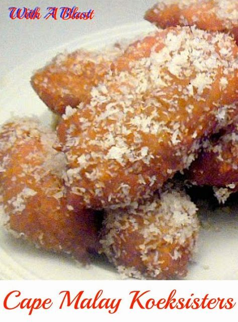 Cape Malay Koeksisters ~ Sticky, syrupy sweet treat - not to be missed ! #SouthAfrican #KoeksisterRecipe