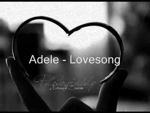 Adele - Love song (lyrics on screen)