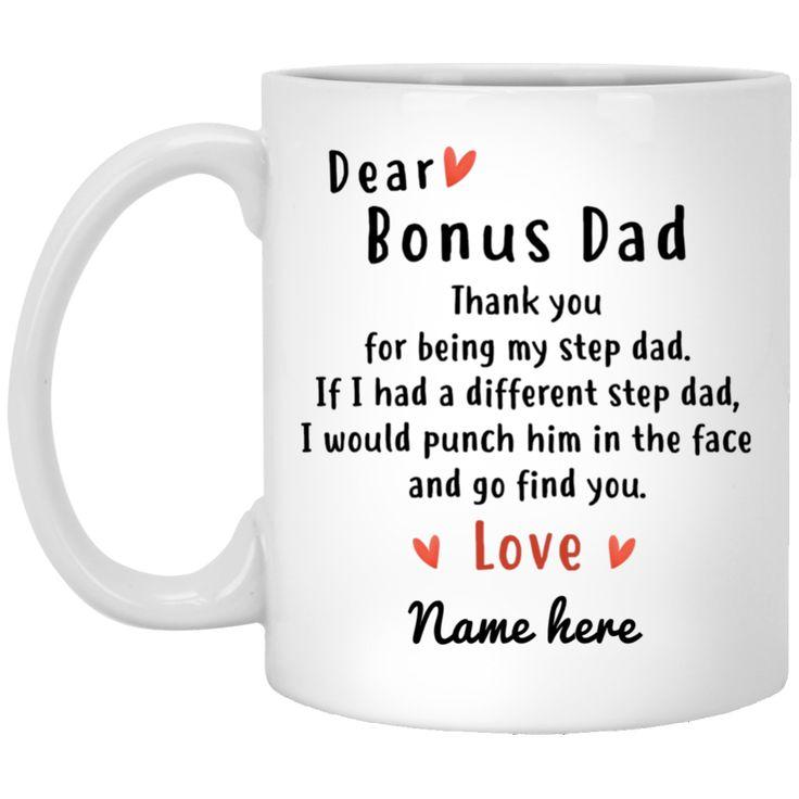 Dear bonus dad thank you for being my step dad if i had a