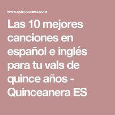 Las 10 mejores canciones en español e inglés para tu vals de quince años - Quinceanera ES