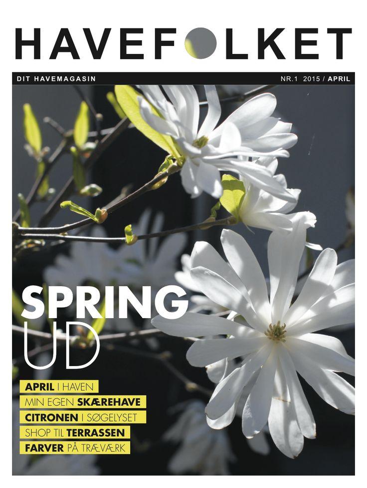 LÆS FORÅRSMAGASINET PÅ ISSUU - HAVEFOLKET - the spring-magazine on Issuu