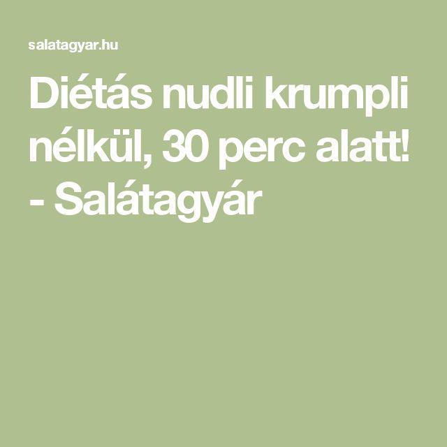 Diétás nudli krumpli nélkül, 30 perc alatt! - Salátagyár