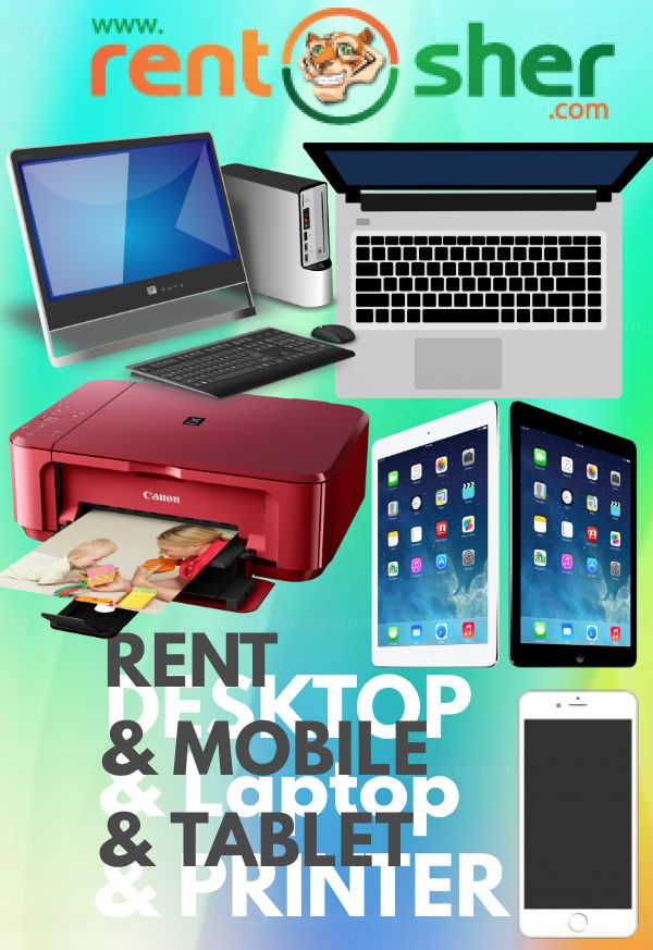 Are you looking for Laptops, Desktops, Tablets, Printers or Mobiles for Short term requirements? Now you can rent all of these from RentSher rather than buying them to save your valuable time, money and efforts. Visit us to book your requirements today: www.rentsher.com