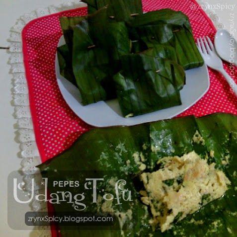 :: PEPES UDANG TOFU » zrynxspicy.blogspot.com/2015/05/pepes-udang-tofu.html