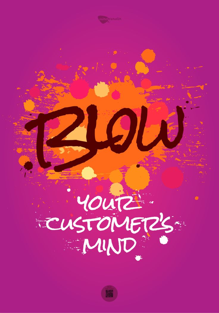 Blow your customer's mind | mindrenalin