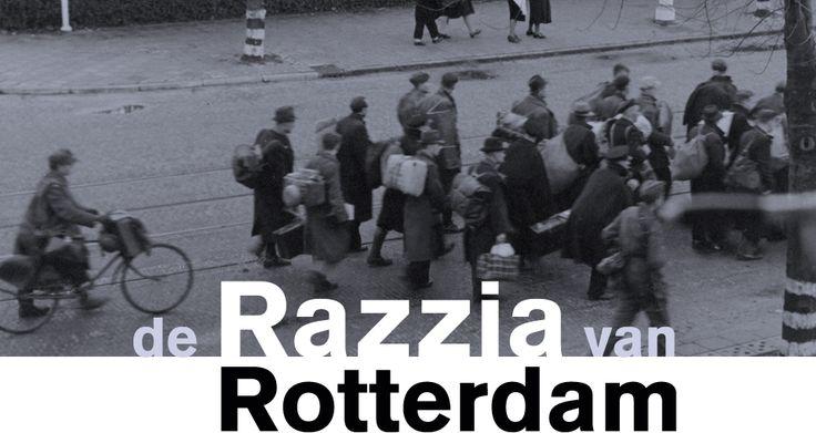de Razzia van Rotterdam | De grootste razzia uit de Tweede Wereldoorlog