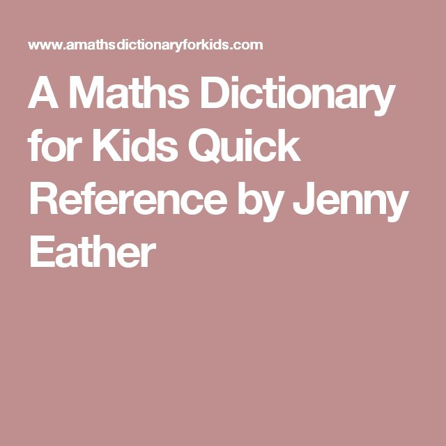 A Maths Dictionary for Kids Quick Reference by Jenny Eather