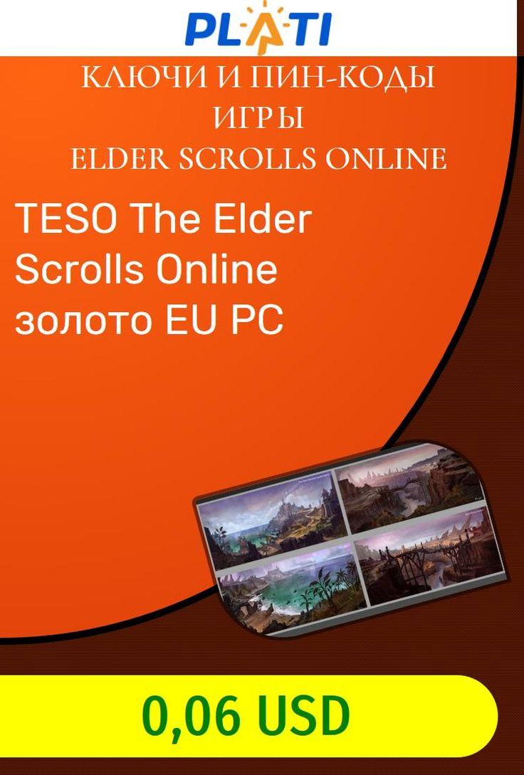 TESO The Elder Scrolls Online золото EU PC Ключи и пин-коды Игры Elder Scrolls Online