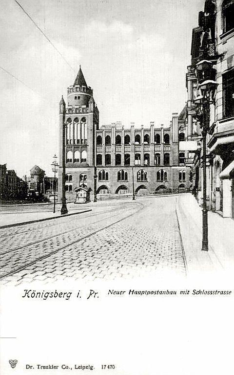 Königsberg Pr. Neuer Hauptpostanbau in der Schloßstraße: New main post office building in the Castle Street. Jeff