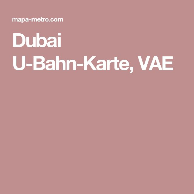 Dubai U-Bahn-Karte, VAE