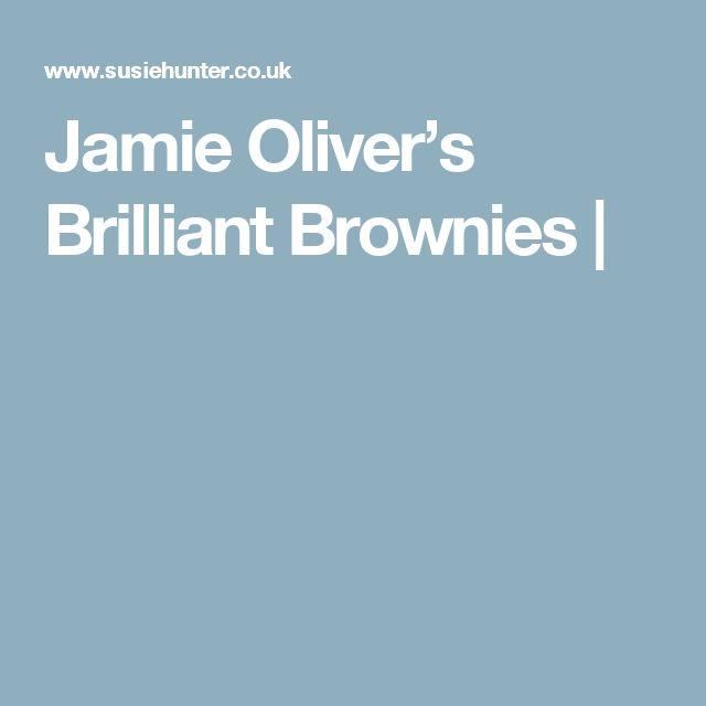 Jamie Oliver's Brilliant Brownies |