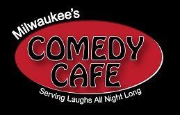 Milwaukee - Brady Street - Comedy Cafe