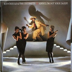 Annie, I'm Not Your Daddy - Kid Creole & The Coconuts (ZE) No. 2. (1982) Peter Kay's Car Share Series 1