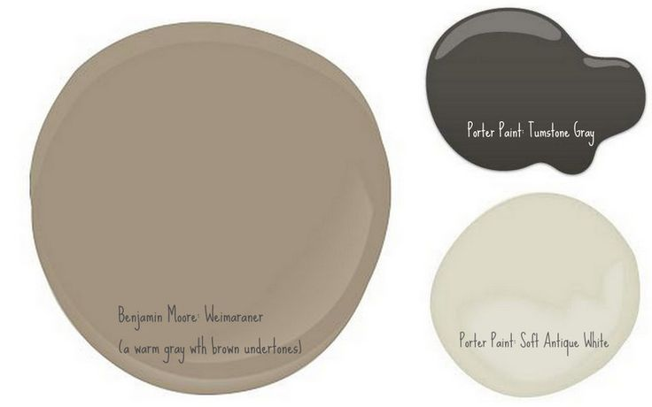 The colors I want to use on our brick house - BM Weimaraner (a warm gray with brown undertones), Porter Paint: Tumstone Gray, and Porter Paint: Soft Antique White (NINE + SIXTEEN: The Paint Job: Before & After)
