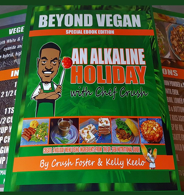 Beyond Vegan | An Alkaline Holiday with Chef Crush is available as a paperback for a limited time only. We are currently taking pre - orders. The 1st run of books will not ship until November 18th. An Alkaline Holiday was created to give you tasty recipes to take you through holidays and special events while following Dr. Sebi's Nutritional Guide of least detrimental foods. You don't have to wait until the New Year to begin your healthy journey! You don't have to change the menu, ...