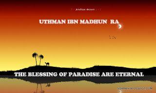 THE COMPANION: 'Uthman Ibn Madhun RA - Worldly Pleasure Never Entice him.