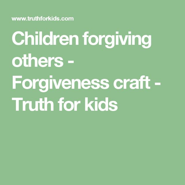 essay on forgiveness for kids Help kids learning what true, biblical love looks like with these  the ultimate  example of forgiveness was displayed when jesus hung on the cross and cried .