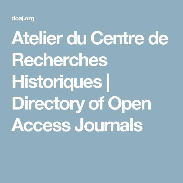 Atelier du Centre de Recherches Historiques | Directory of Open Access Journals