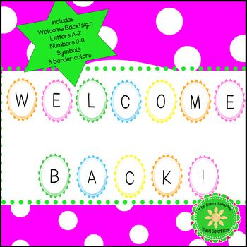 Welcome your students back to school in style this year! Included in this resource is: Welcome Back! sign Letters A-Z (so you can make your own sign or add your name to the Welcome Back sign) Numbers 0-9 Symbols 3 border colors (pink, green and yellow)