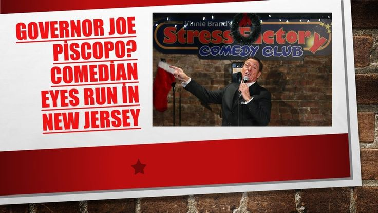 Governor Joe Piscopo? Comedian eyes run in New Jersey