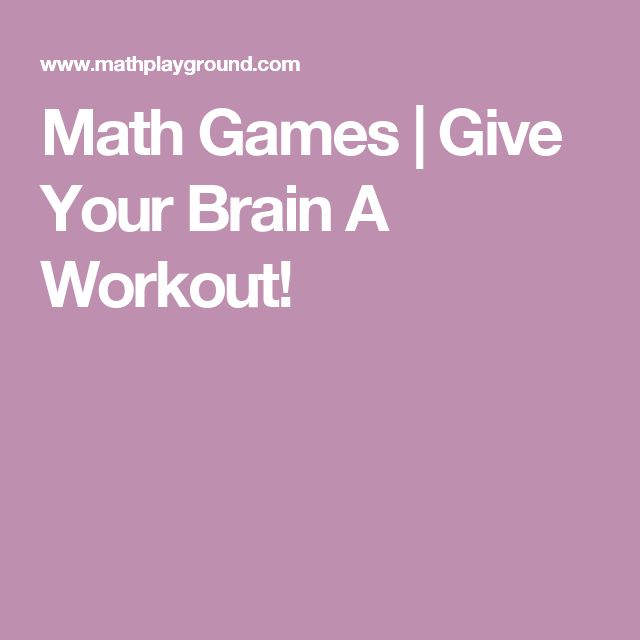 Math Games | Give Your Brain A Workout!