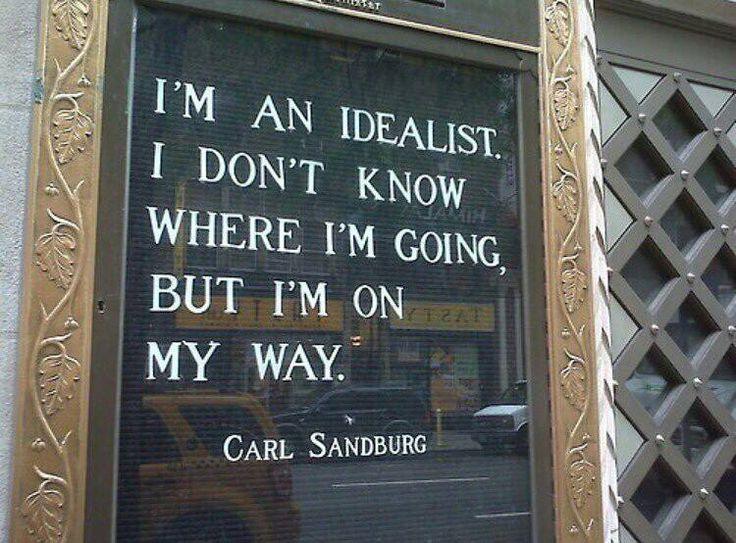 ~ Carl Sandburg
