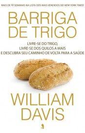 Baixar Livro Barriga de Trigo - William Davis em PDF, ePub e Mobi