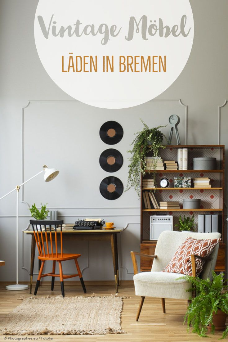 Tipps Fur Vintage Mobel In In 2019 Shopping In Bremen Bremen
