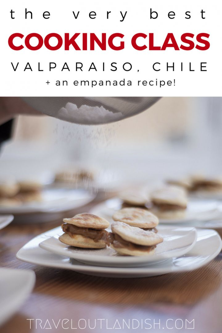 Looking for a cooking class in Valparaiso? Check out a class with Chilean Cuisine. #Sponsored