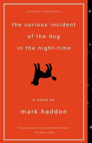 "The Curious Incident of the Dog in the Night-Time. --This is one of those ones you read in high school and hate, then read again later and think, ""Why did I not enjoy that the first time again?"""