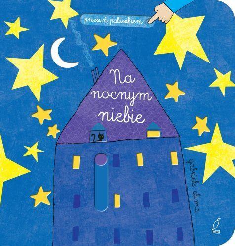 Przesuń paluszkiem. Na nocnym niebie -   Clima Gabriele , tylko w empik.com: 28,49 zł. Przeczytaj recenzję Przesuń paluszkiem. Na nocnym niebie. Zamów dostawę do dowolnego salonu i zapłać przy odbiorze!