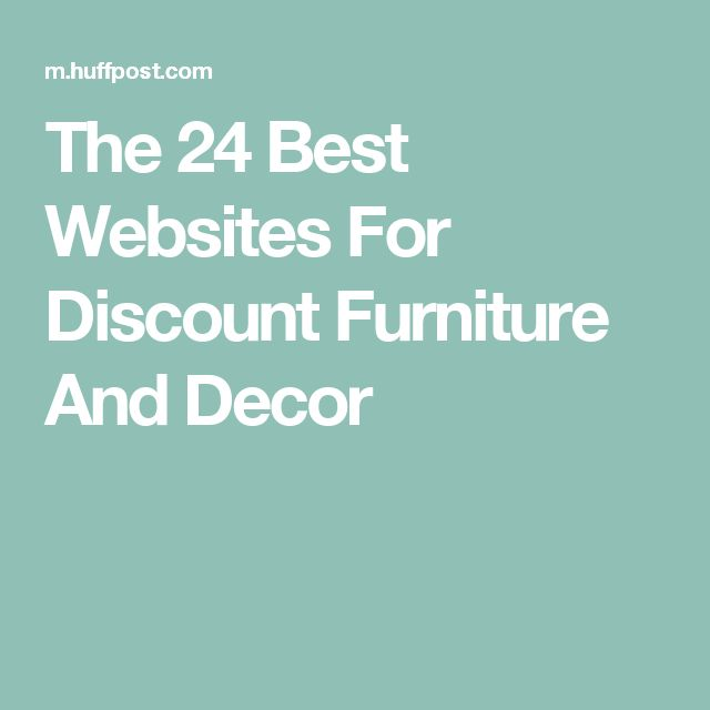 The 24 Best Websites For Discount Furniture And Decor