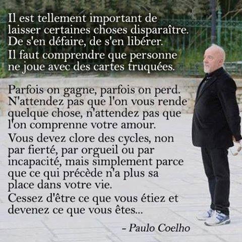 Belle réflexion philosophique, monsieur Paulo Coelho