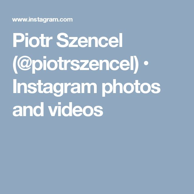 Piotr Szencel (@piotrszencel) • Instagram photos and videos