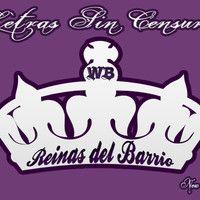 Reinas del Barrio by LetrasSinCensura on SoundCloud