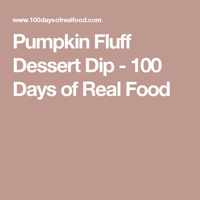 Pumpkin Fluff Dessert Dip - 100 Days of Real Food