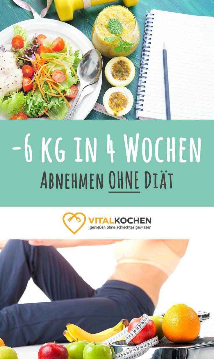 - Start Januar 2018 - In 4 Wochen bis zu 6 Kg abnehmen und das alles OHNE Diät dank der individuellen Rezepte und Ernährungspläne von Vitalkochen.de - Start Januar 2018 -