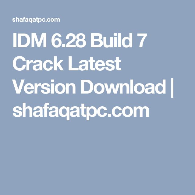 crack idm 6.28 build 18
