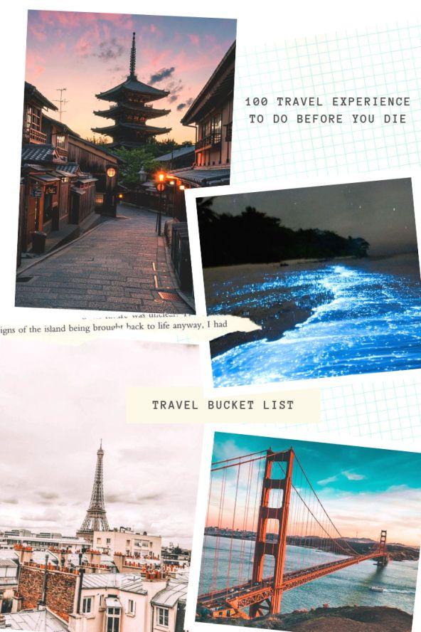 Travel Bucket List – Le 100 esperienze Travel da fare prima di morire