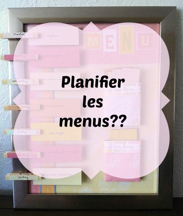 Planifier les menus, pour quoi faire?